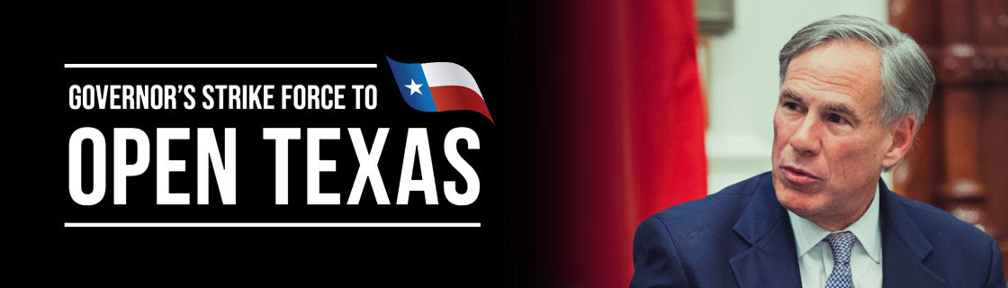 """""""Governor's Strike Force to Open Texas"""""""