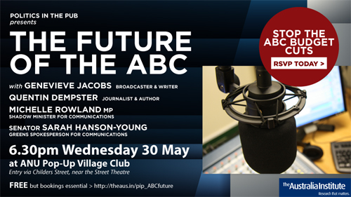 Politics in the Pub: The Future of the ABC