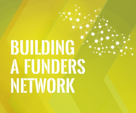 Building a Funders Network