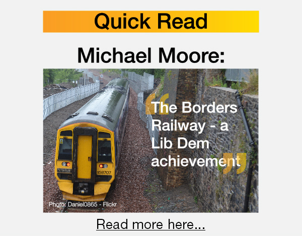 Michael Moore - the Borders Railway, a Lib Dem achievement.