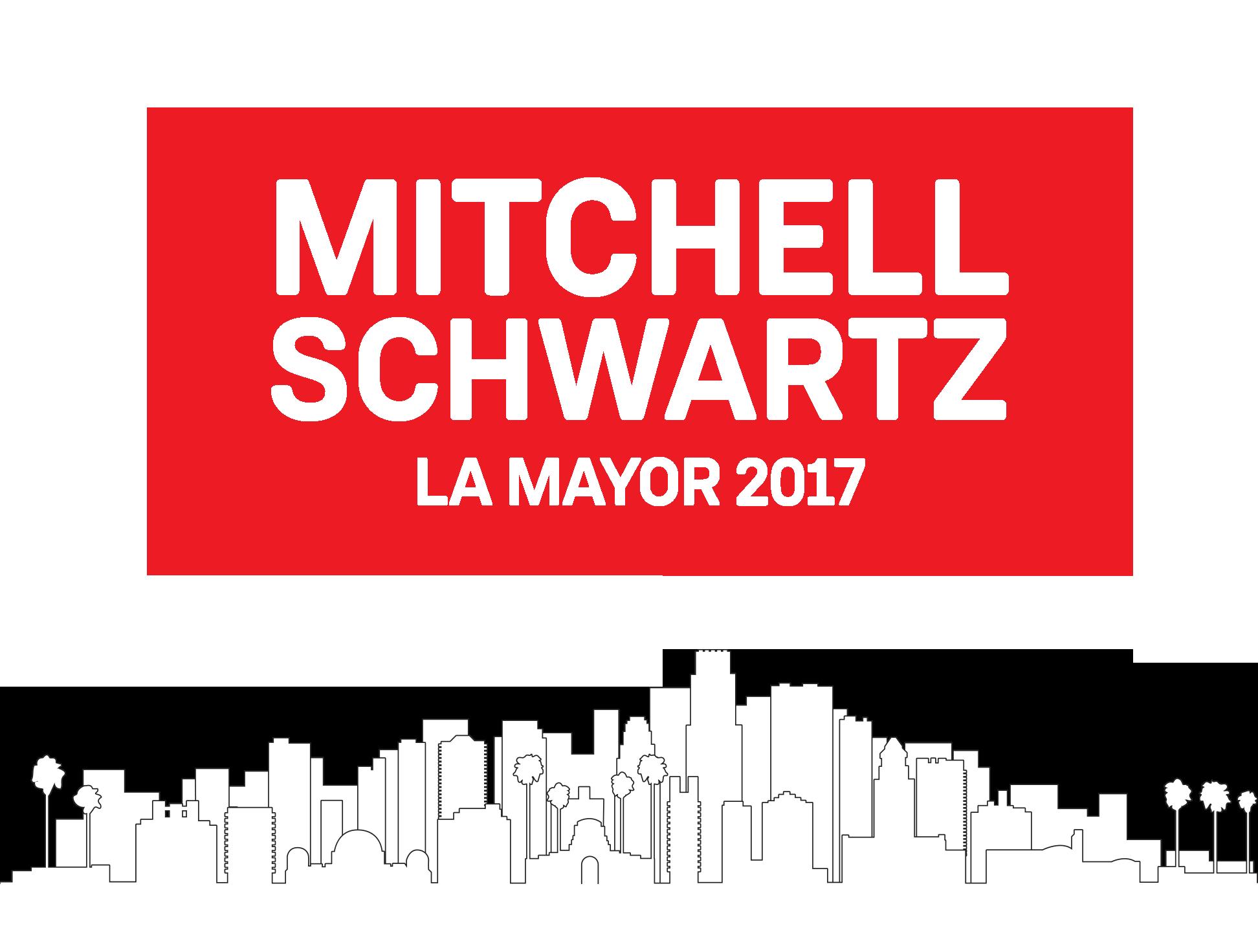 2017 Mitchell Schwartz for Mayor of Los Angeles