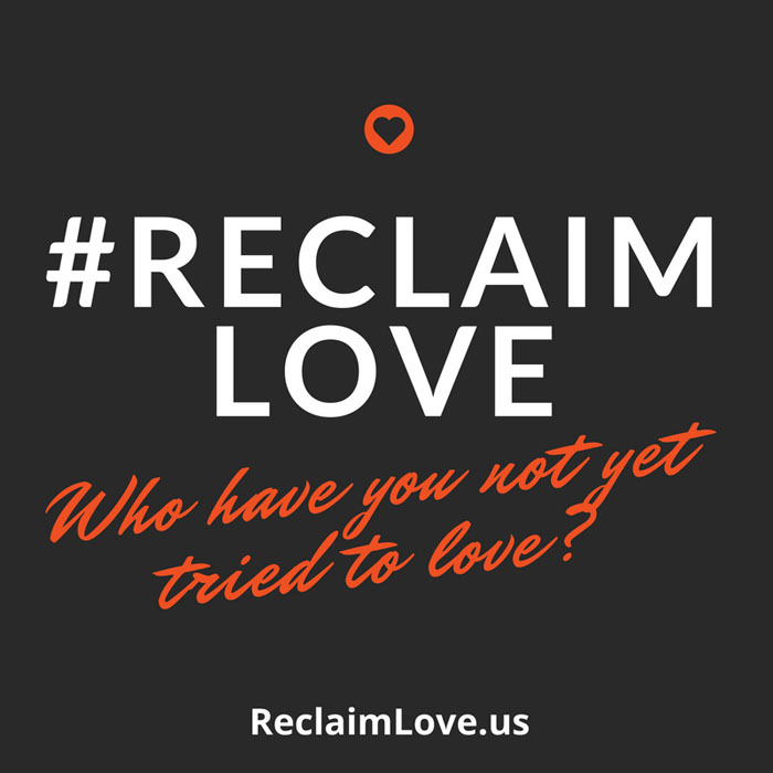 Reclaim Love