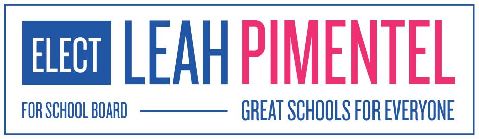 Leah Pimentel for School Board