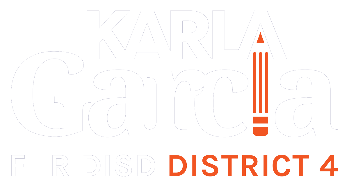 Karla Garcia for DISD District 4