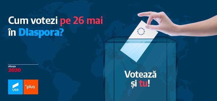 Cum votezi în Diaspora pe 26 mai!
