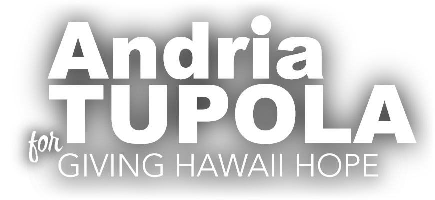 Andria Tupola for Governor of Hawaii 2018 - Vote Tupola