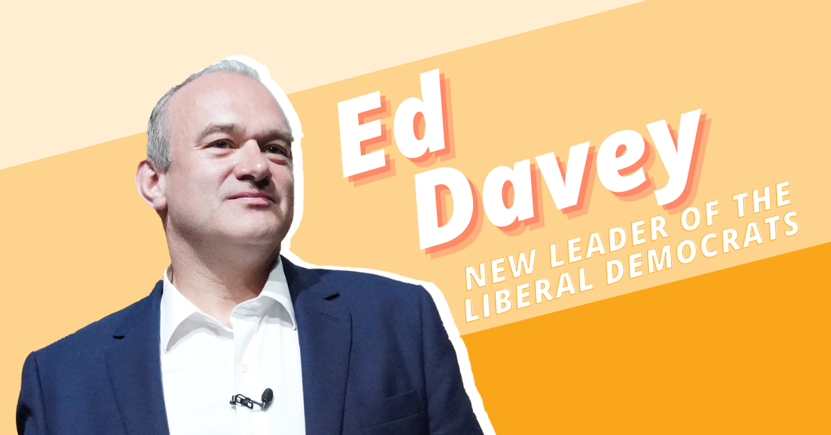 Ed Davey, new Leader of the Liberal Democrats