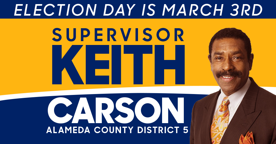 Keith Carson for Alameda County District 5 Supervisor 2020