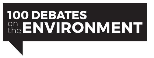 100 Debates on the Environment