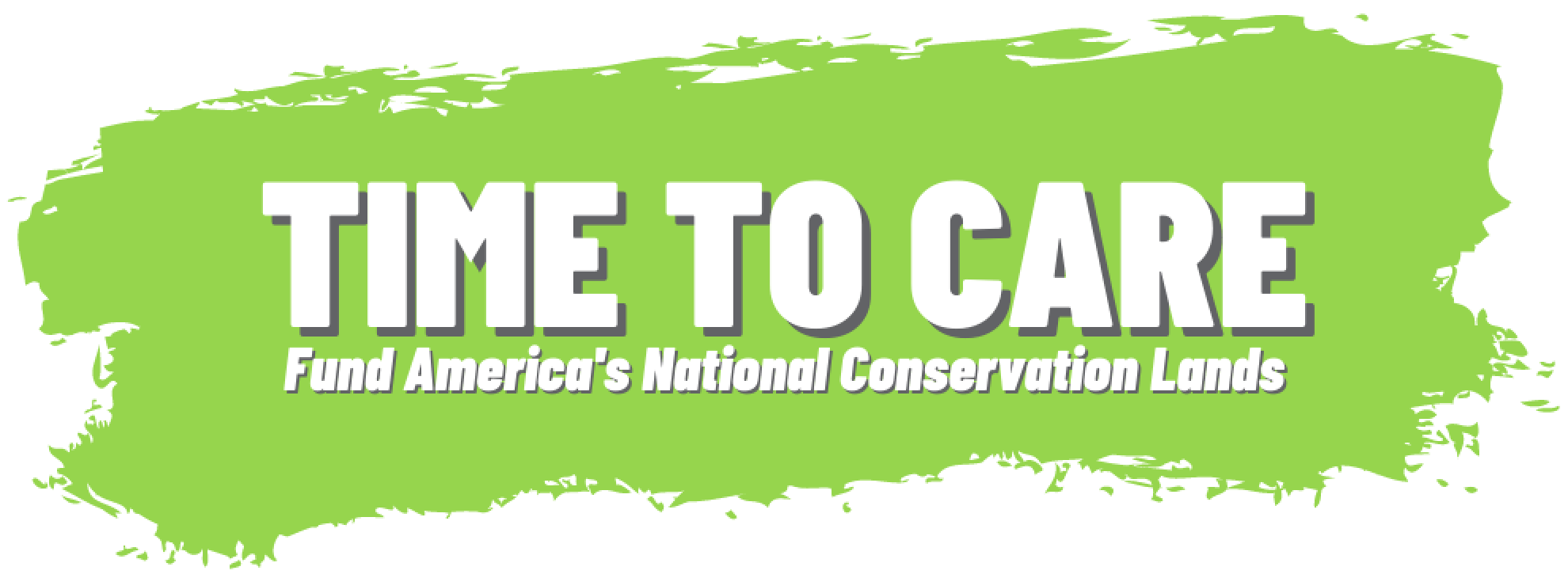 It's Time To Care: Tell Your Senators To Increase Funding For Cultural Resources and National Conservation Lands