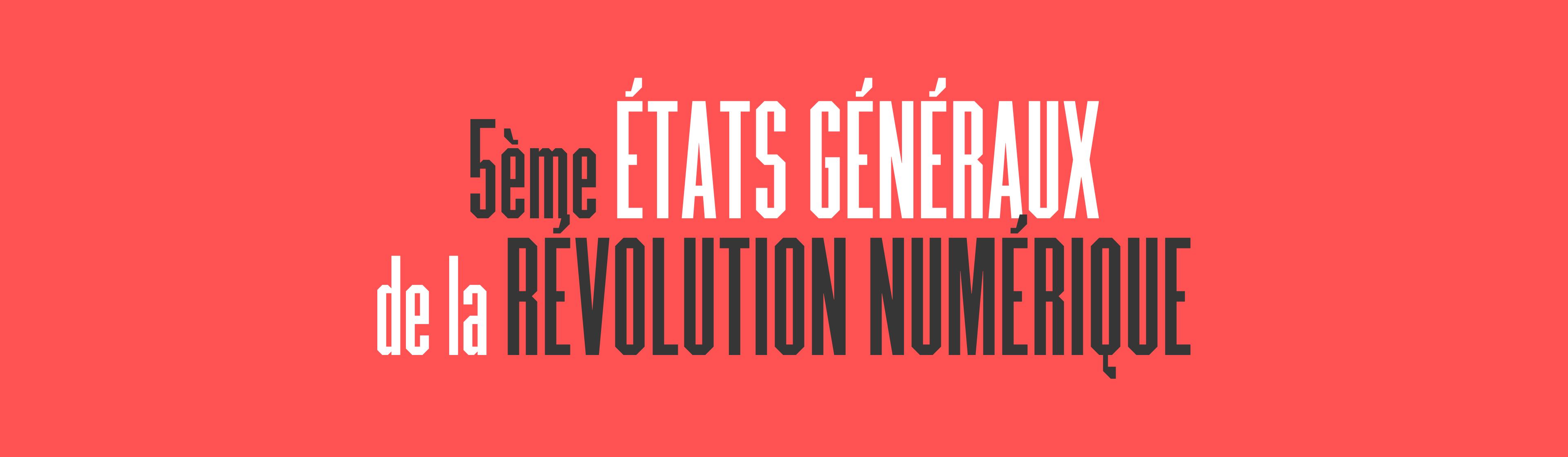 5ème État généraux de la révolution numérique