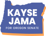Kayse Jama for Oregon Senate