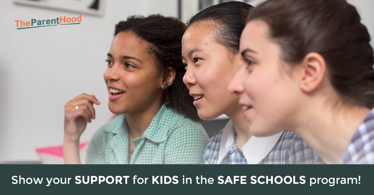 Show your support for the kids in the Safe Schools program