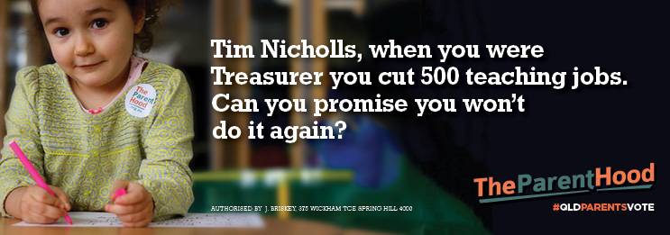 Tim Nicholls, can you promise no cuts to education?