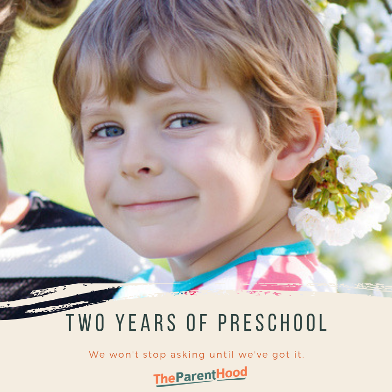 Two years of preschool