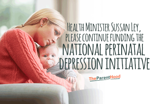 Health Minister Sussan Ley - keep funding the National Perinatal Depression Initiative!