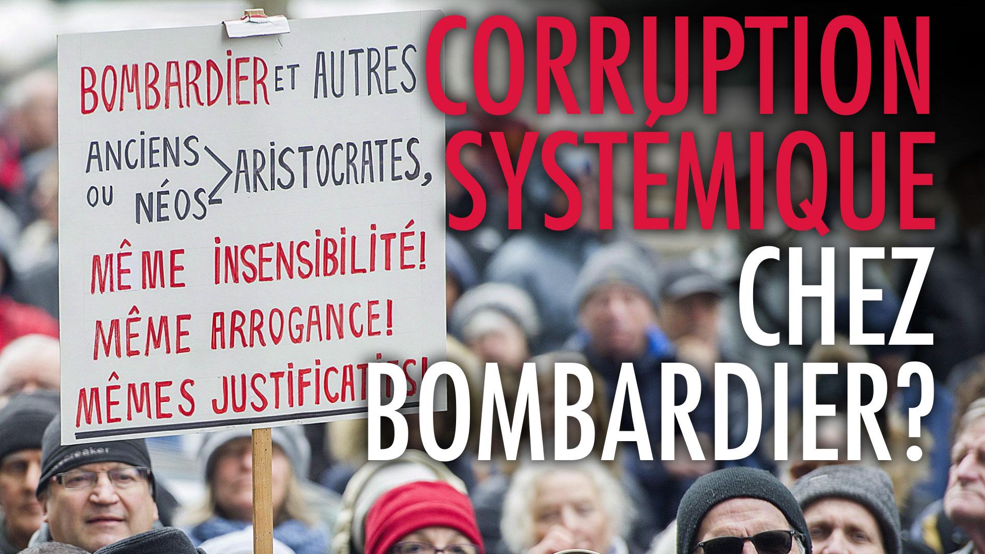 Corruption systémique chez Bombardier?