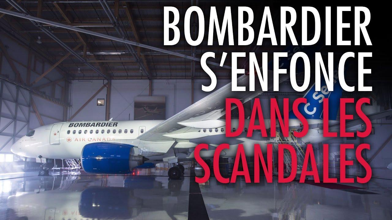 Bombardier s'enfonce dans les scandales