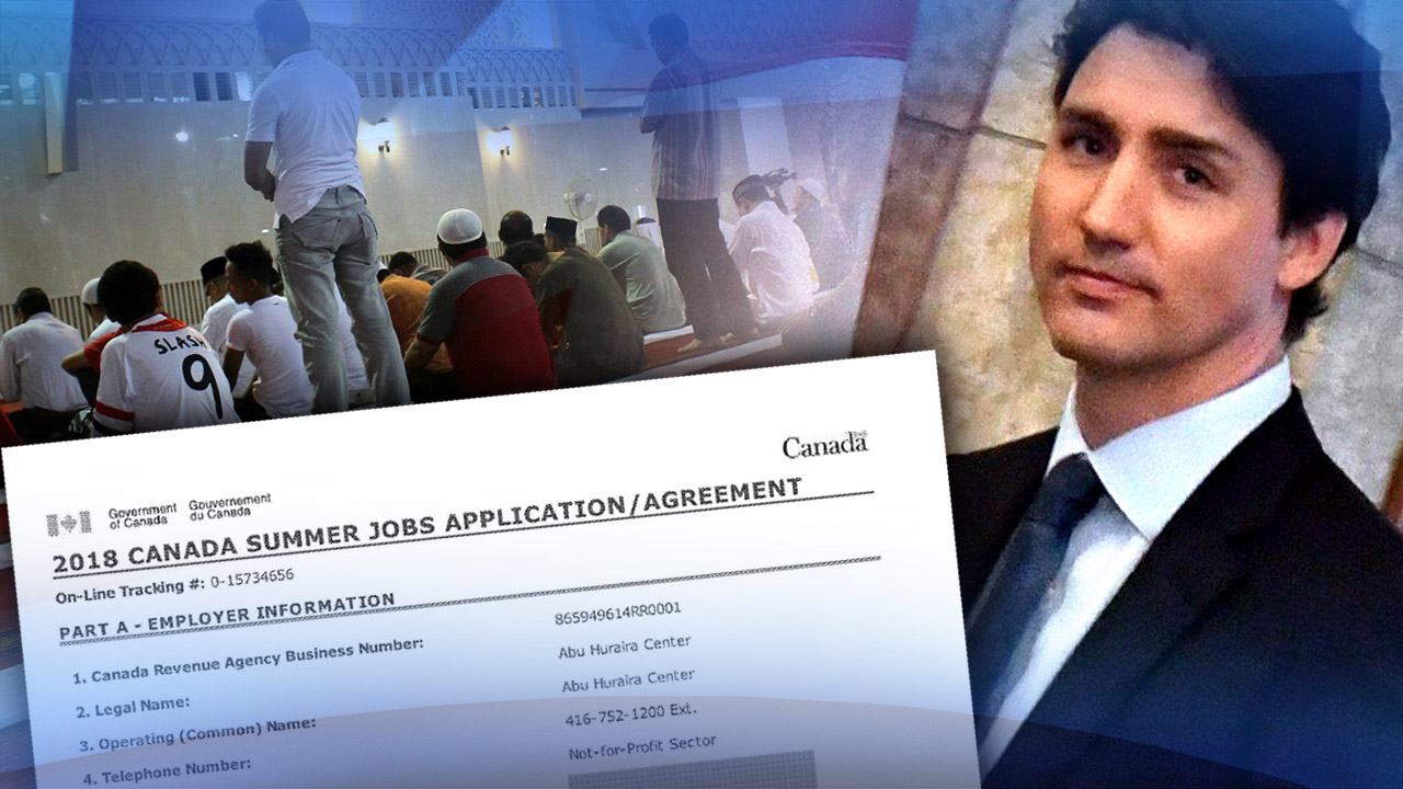 EXCLUSIVE: Docs reveal HOW radical Islamic groups got Trudeau's summer jobs grant funds