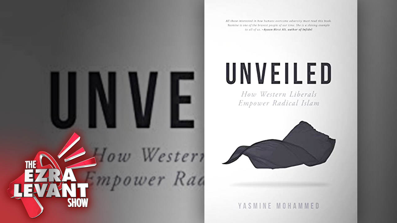 Yasmine Mohammed's new book Unveiled: How Western Liberals Empower Radical Islam