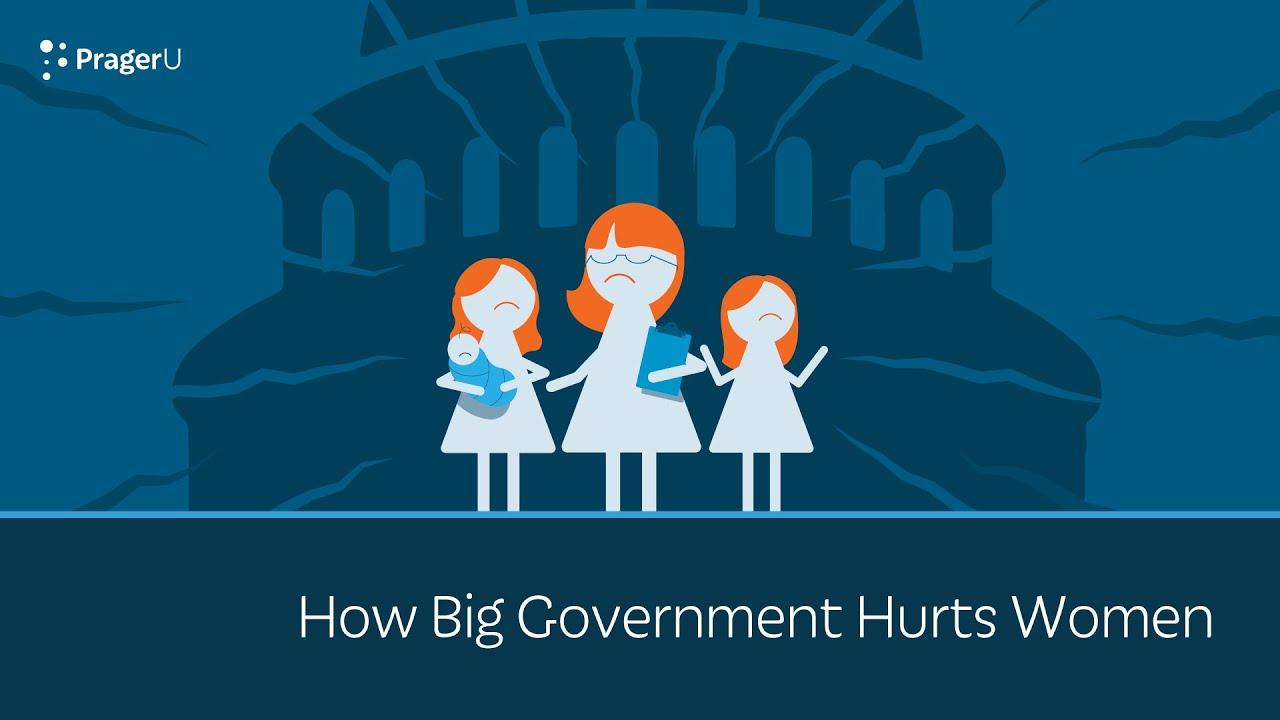 (WATCH) PragerU: How big government hurts women