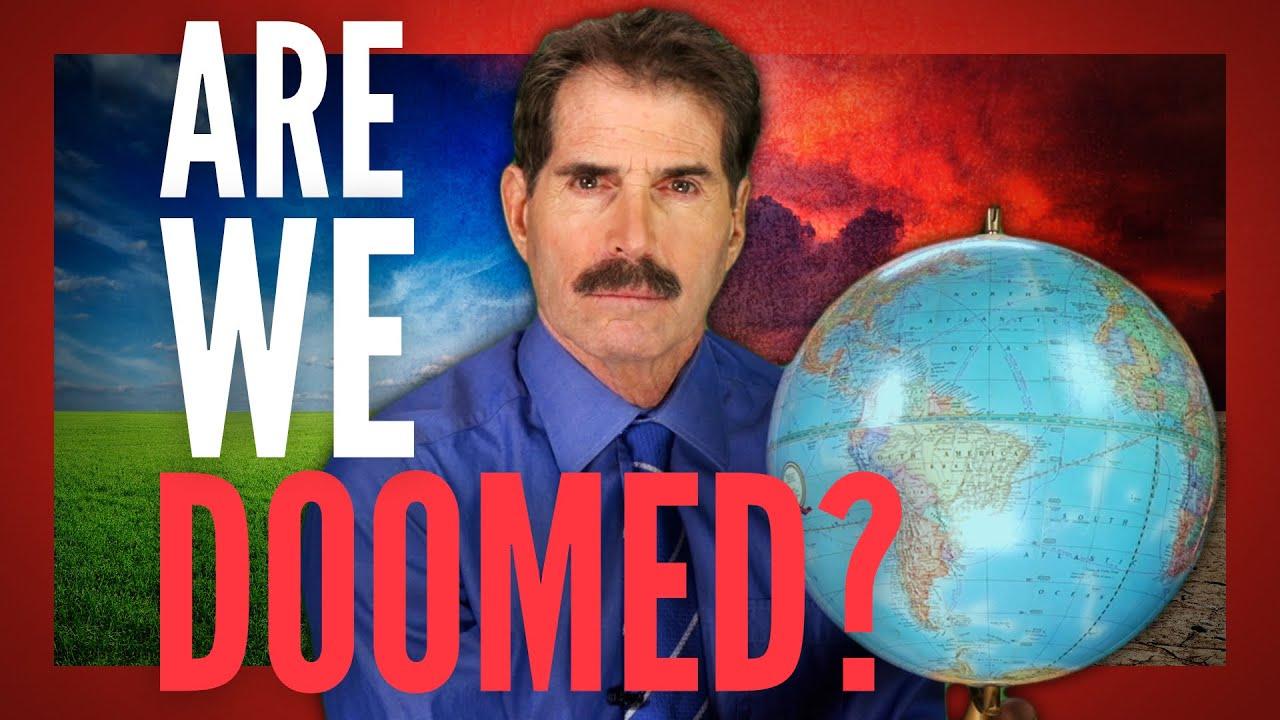 (WATCH) John Stossel: Are we doomed?