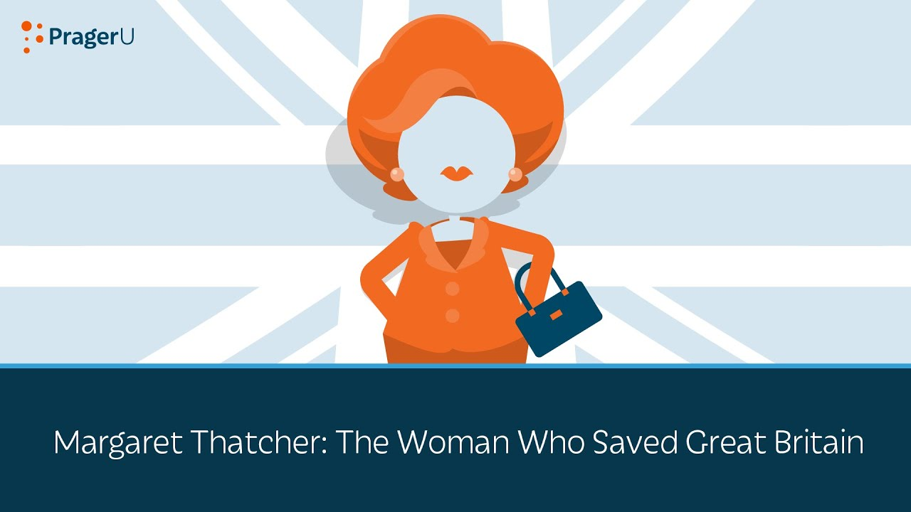 (WATCH) PragerU: Margaret Thatcher is the woman who saved Great Britain