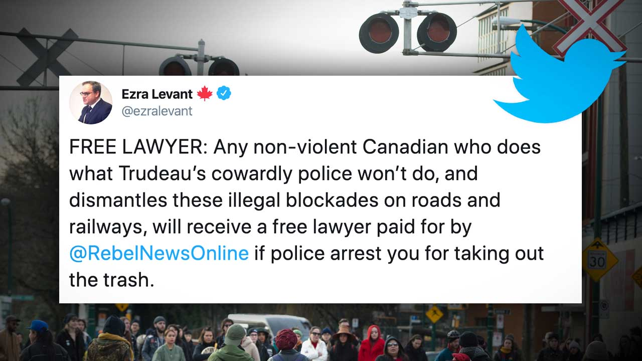 Rebel News offers FREE LAWYER to non-violent Canadians who dismantle illegal blockades