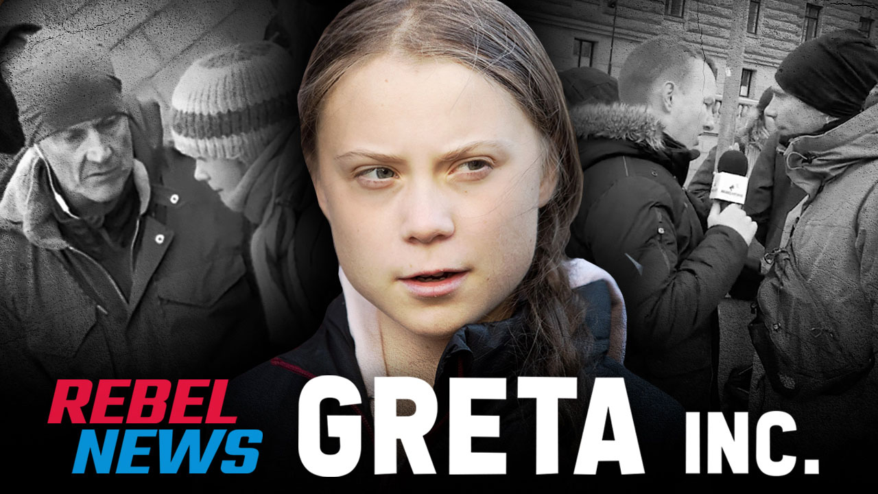 The EXCLUSIVE Rebel News exposé of Greta Thunberg, Greta Inc.