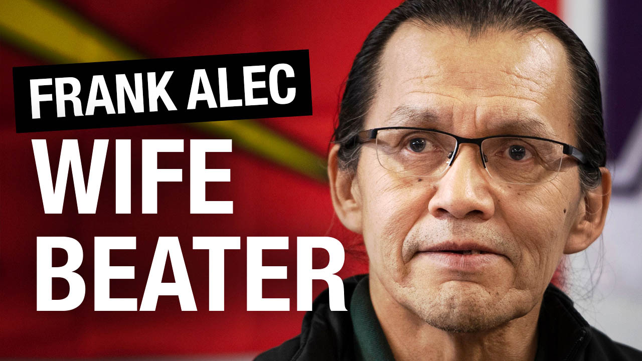 EXCLUSIVE: Radical Wet'suwet'en Chief Frank Alec beats wife, negotiates with feds