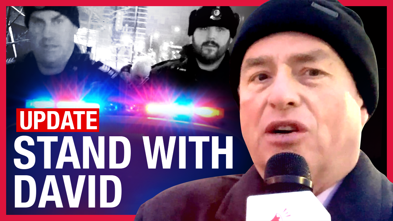 Stand with David UPDATE: Rebel News is suing the York Regional Police