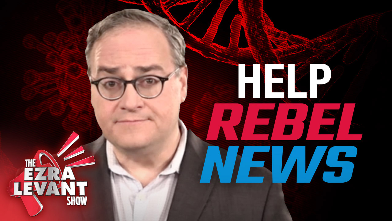 My plan to keep Rebel News alive — with your help