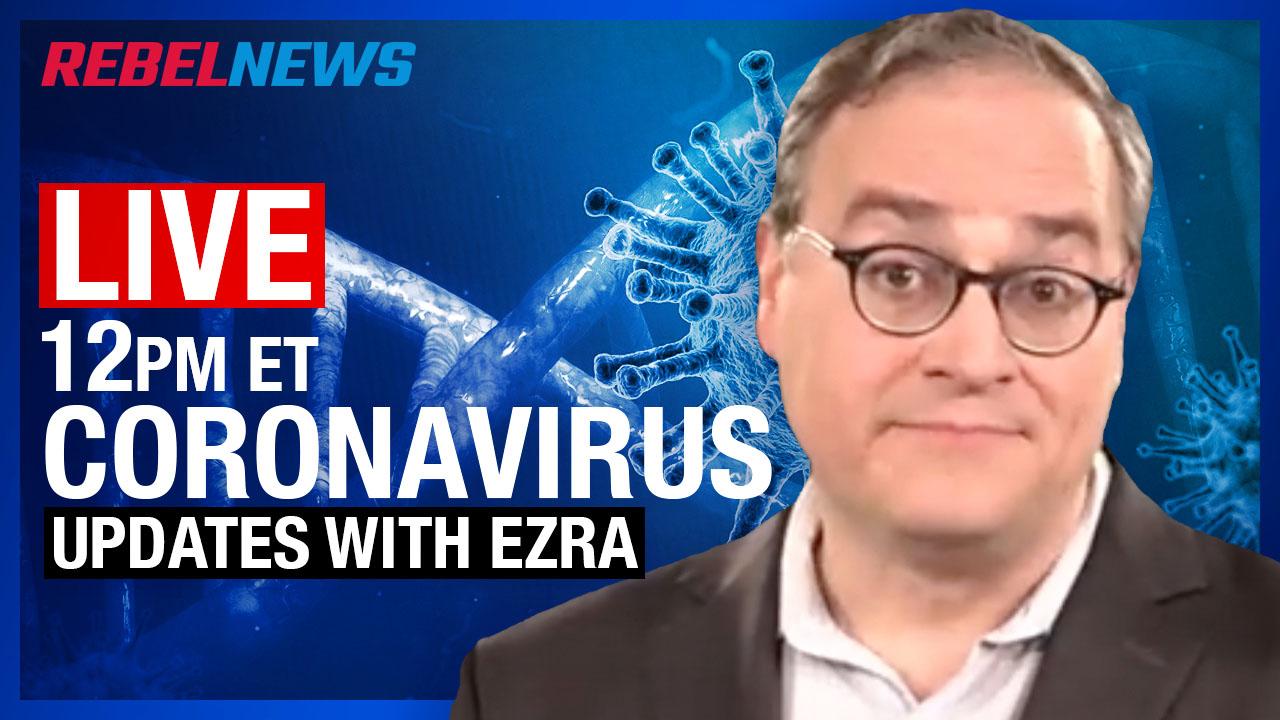 LIVE CHAT! March 26 Coronavirus update with Ezra Levant