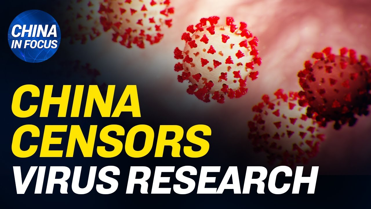 (WATCH) China censors research on CCP virus origin; Wuhan volunteer threatened after speaking about outbreak