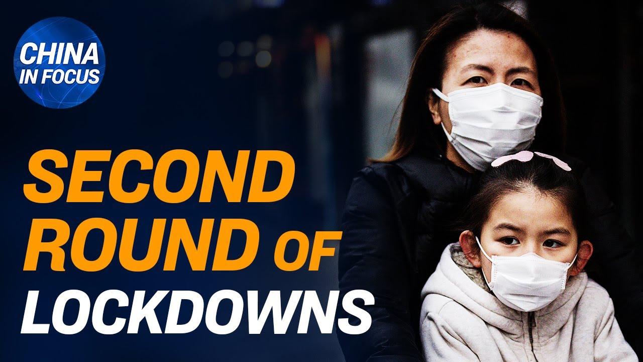 (WATCH) 2nd round of lockdowns start in China; US Senate committee investigates origin of the CCP virus