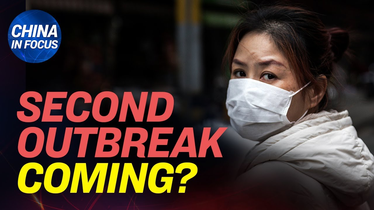 (WATCH) Signs suggest 2nd virus outbreak; Internal document reveals CCP knew about virus long before public
