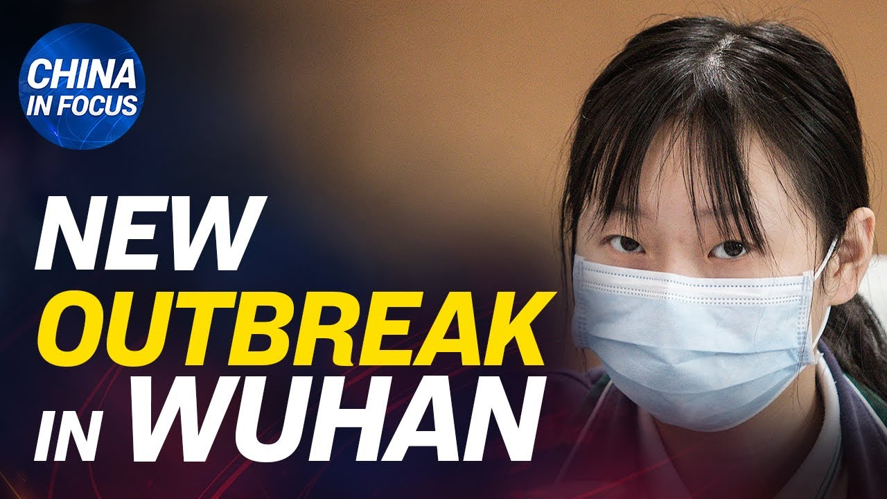 (WATCH) Wuhan reports cluster virus outbreak; Hong Kong protesters arrested