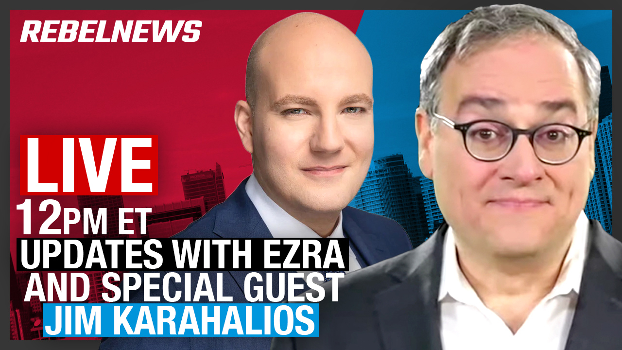 LIVE ON YOUTUBE! Ezra Levant with special guest Jim Karahalios!
