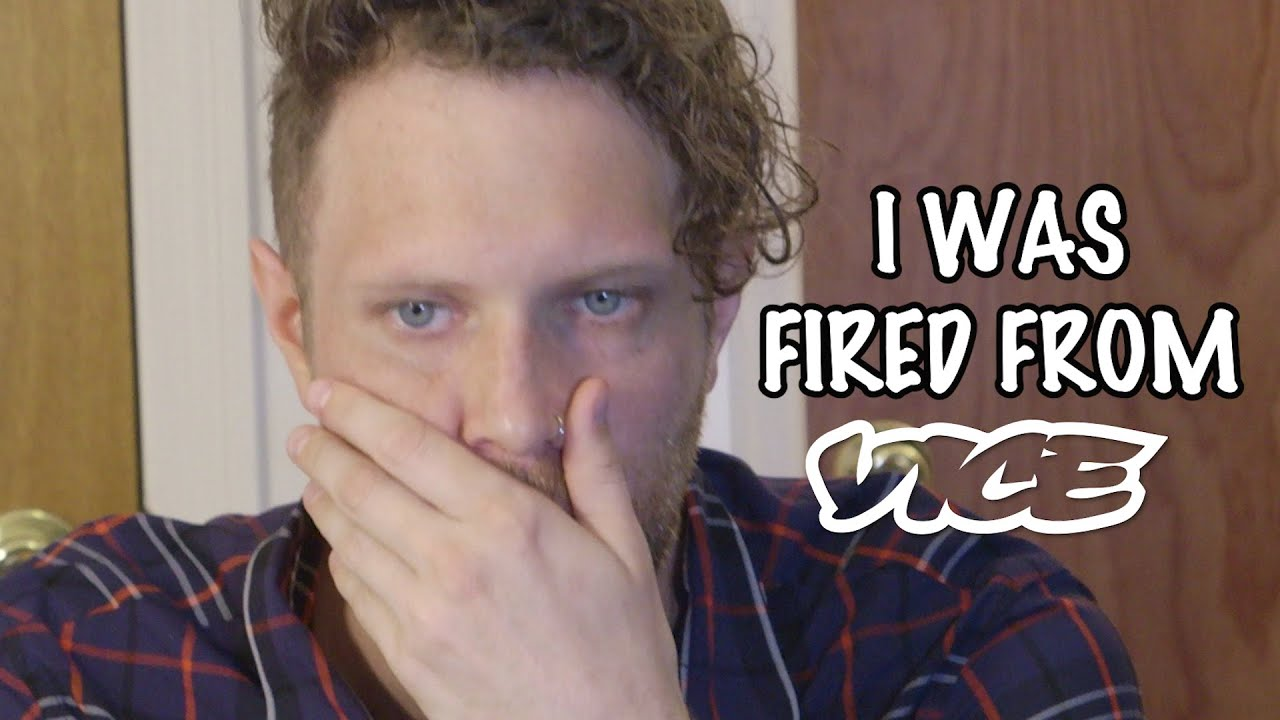 (WATCH) I Was Fired From Vice Magazine