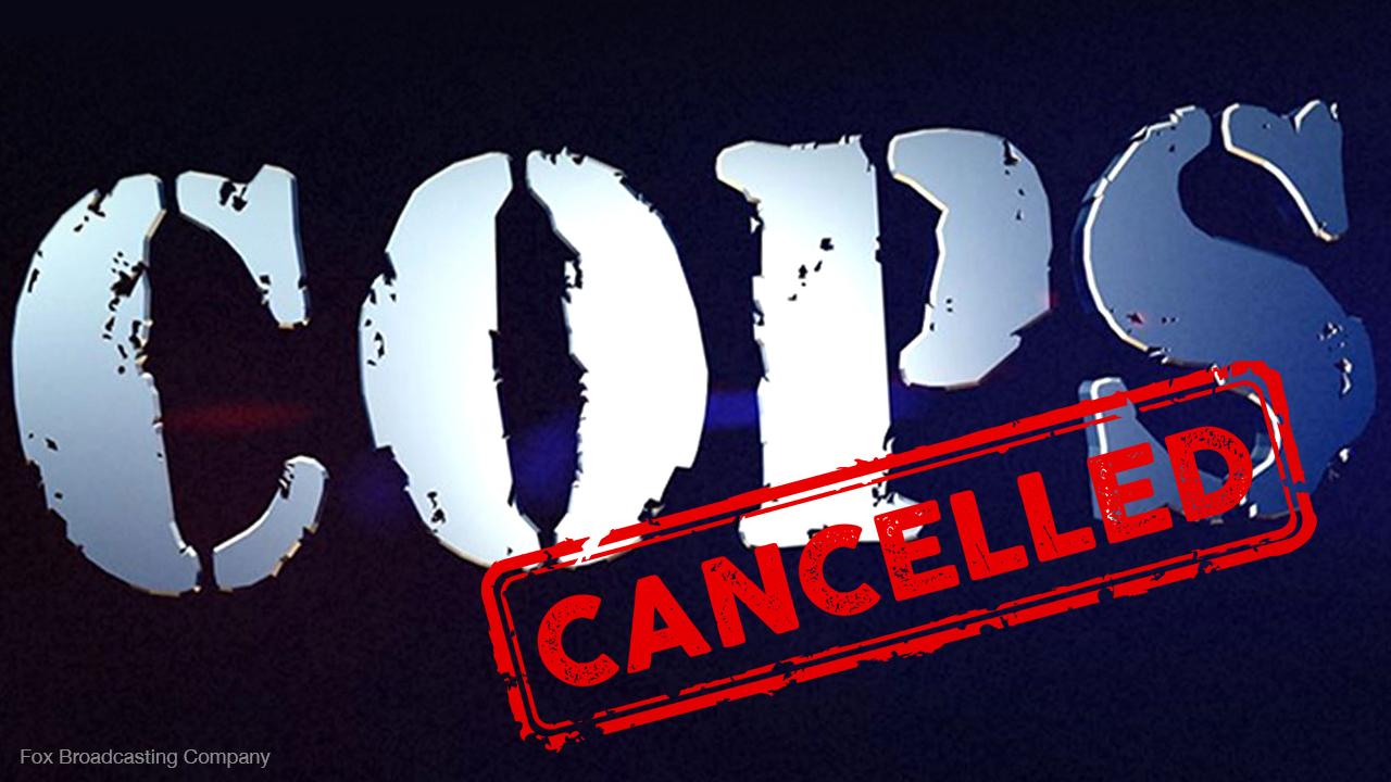 Cops TV show CANCELLED!