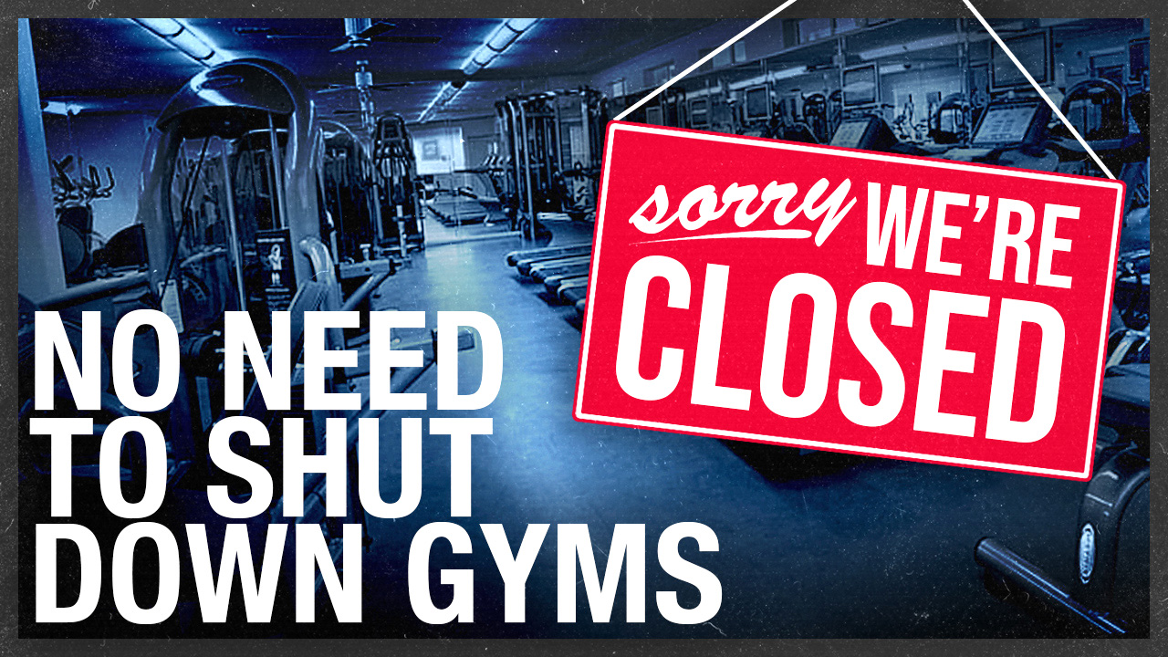 Stay healthy by closing the gyms