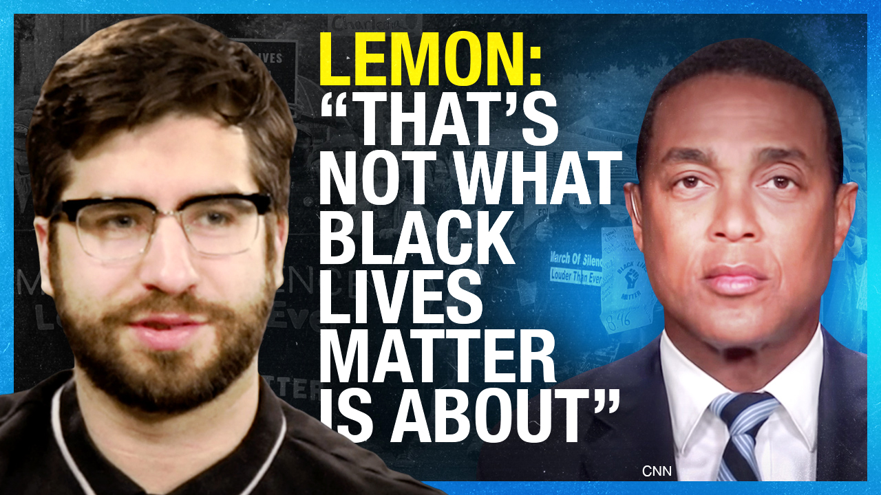 Don Lemon Accidentally Tells the Truth About Black Lives Matter