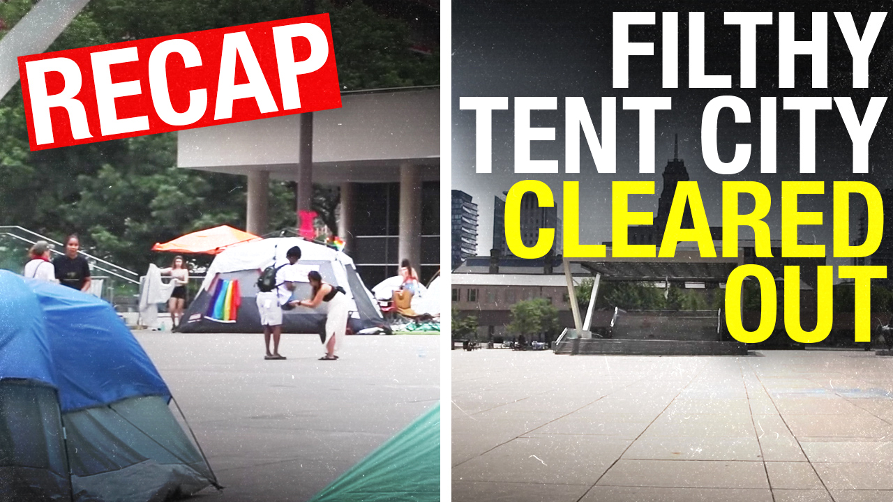 "Toronto ""Tent City"" thugs finally leave. Now they should pay to clean it up"