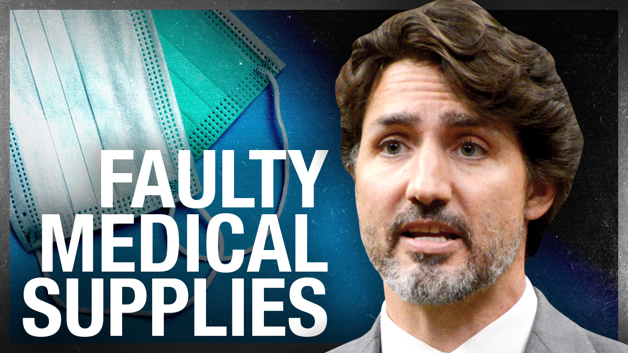 Faulty Chinese PPE factories protected by Trudeau Liberals: It's a Security Risk!
