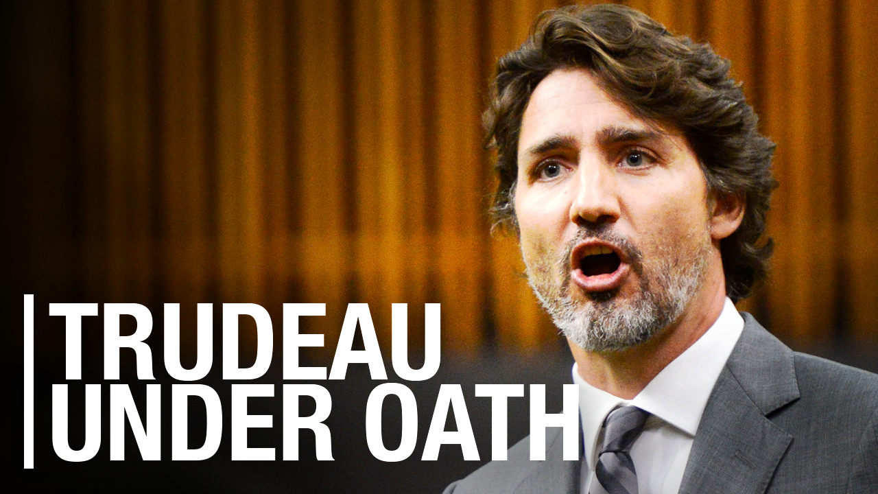 LIVE: Justin Trudeau UNDER OATH to answer for WE Charity scandal