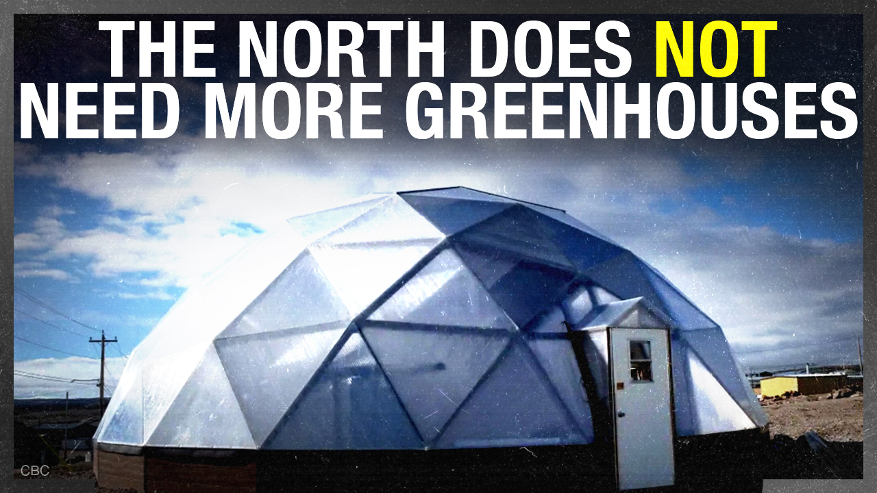Greenhouses for food in Nunavut? We could just axe the carbon tax instead
