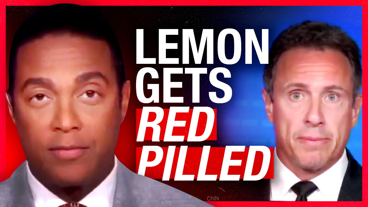 "CNN finally admits ""protests"" are riots — Don Lemon takes the red pill"