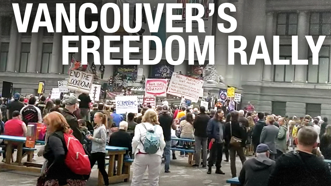 """Canada was free, now it's """"communist"""": Vancouver's anti-lockdown Freedom Rally"""