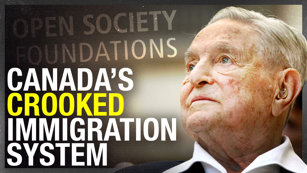EXCLUSIVE: How George Soros influences the Canadian government (PART ONE)
