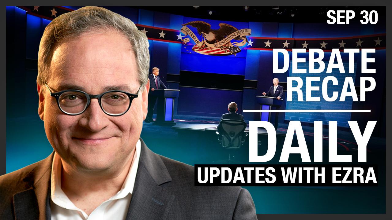DAILY | Ezra's Trump VS Biden recap, Lockdown madness